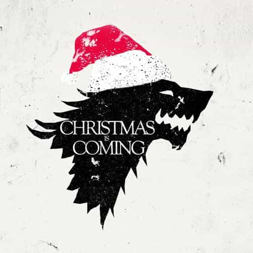 christmas is coming game of thrones art