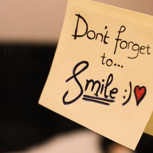 Don not forget smile