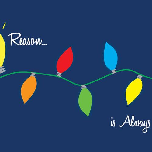 Reason Is Always In Season Holiday wallpaper